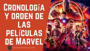 Cronología y orden de las películas de Marvel